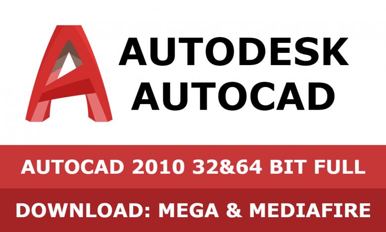 Download Autocad 2010 32&64 bit full mega mediafire free