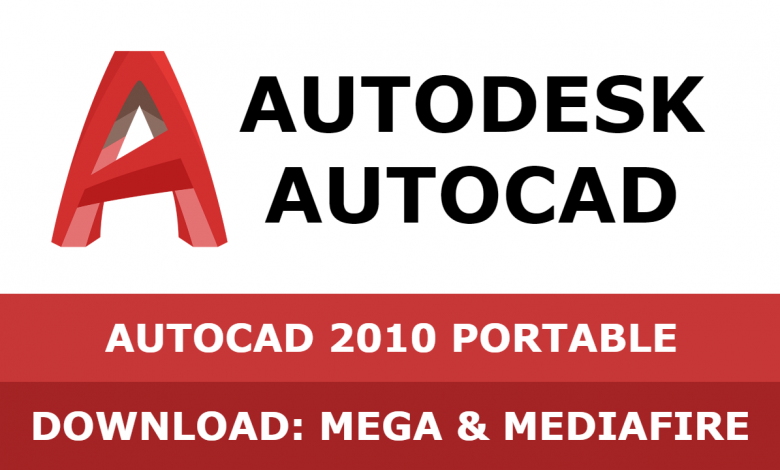 Download Autocad 2010 PORTABLE 32&64 bit full mega mediafire free