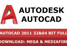 Download Autocad 2011 32&64 bit full mega mediafire free