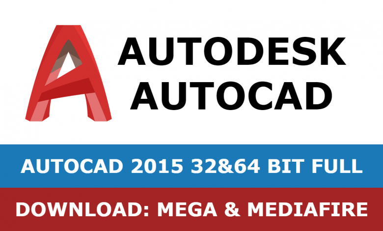 Download Autocad 2015 32&64 bit full mega mediafire free