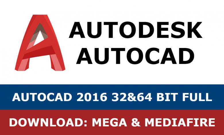 Download Autocad 2016 32&64 bit full mega mediafire free