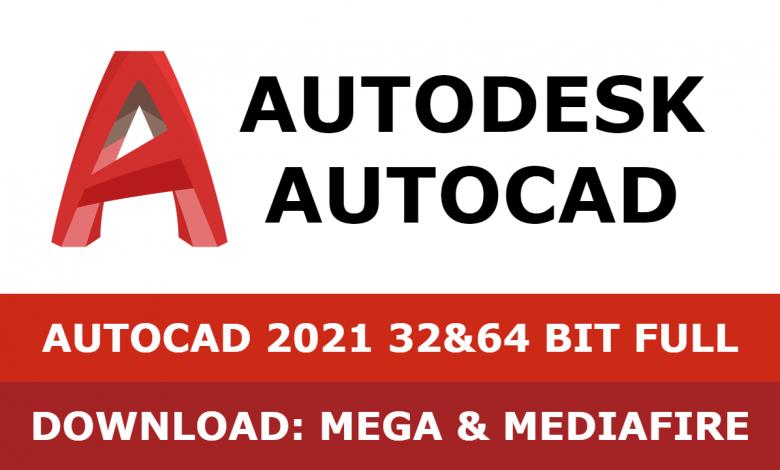 Download Autocad 2021 32&64 bit full mega mediafire free