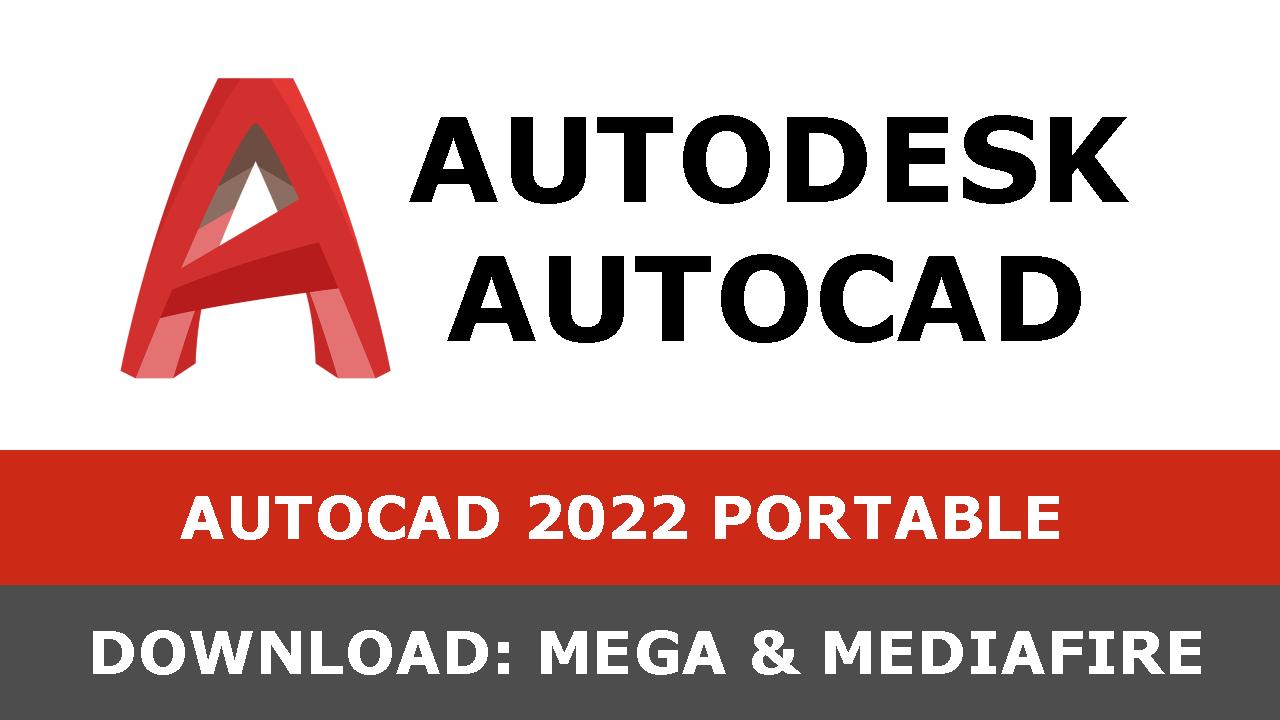 Autocad 2022 PORTBALE download mega mediafire 2021 2022