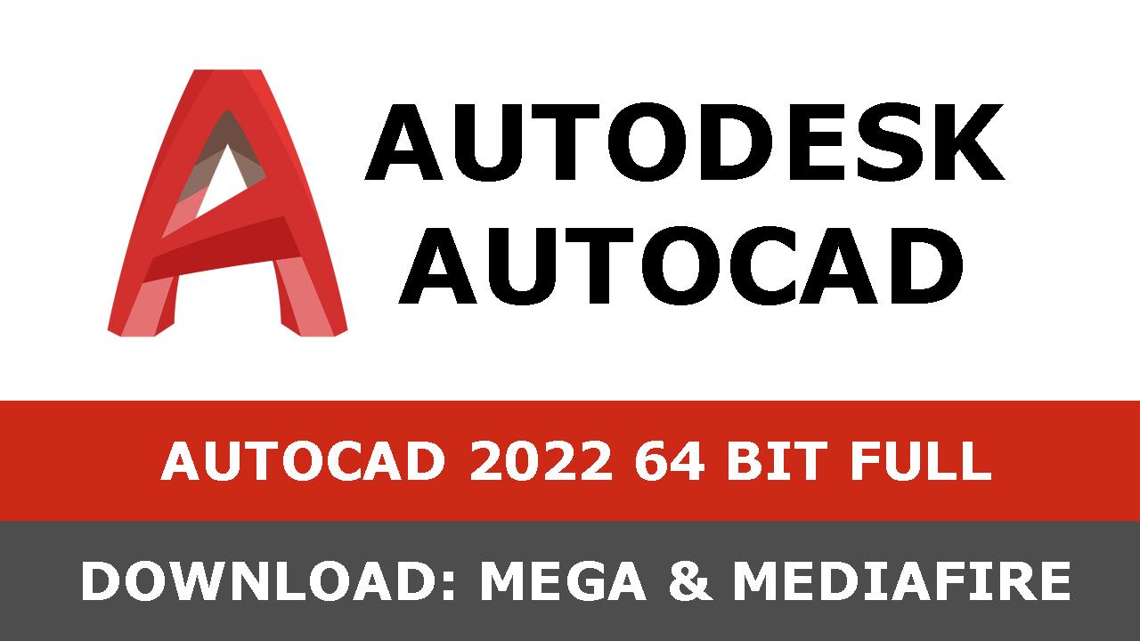 Autocad 2022 download mega mediafire - 2021