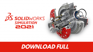 Download SolidWorks 2021 full Version By Mega and MediaFire