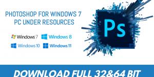 Download Photoshop For Windows 7 Pc Under Resources